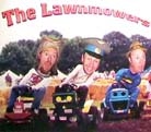 The LawnMowers