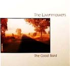 The LawnMowers - The Good Road